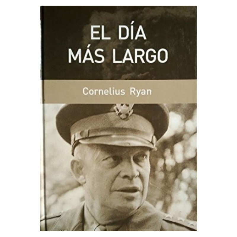 El Día Más Largo De Cornelius Ryan