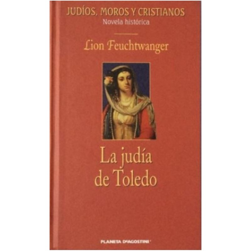 La Judía De Toledo De Lion Feuchtwanger 9788439581109 www.todoalmejorprecio.es