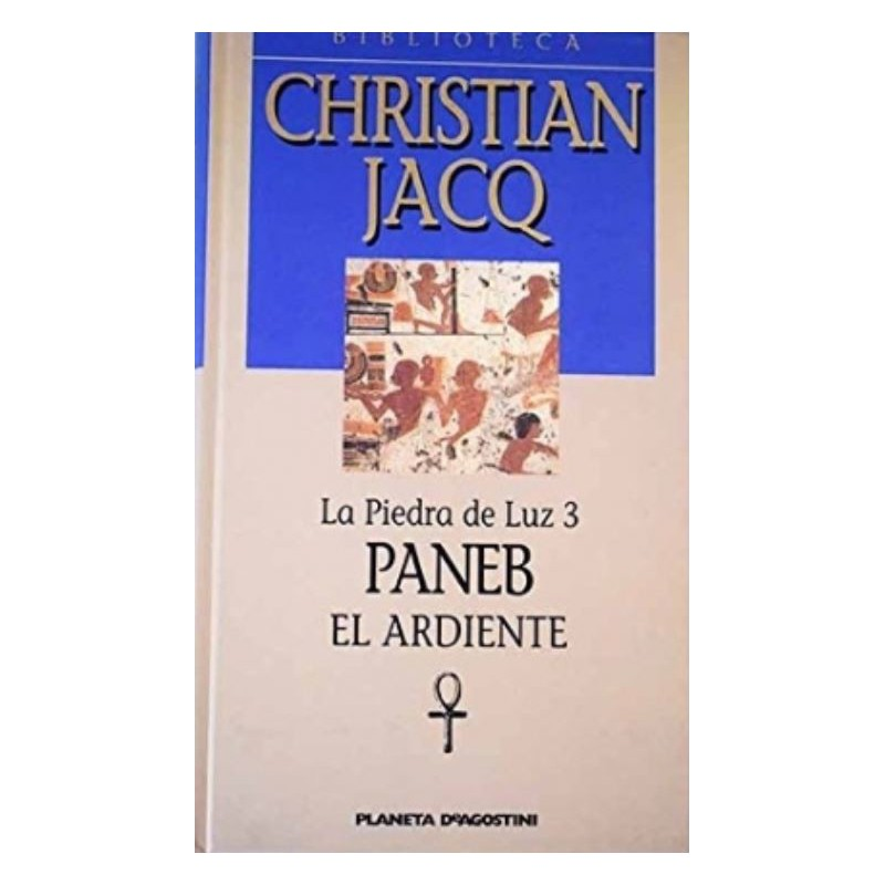 Paneb El Ardiente De Christian Jacq 9788439588924