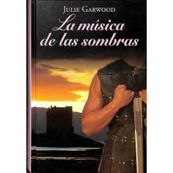 La Musica De Las Sombras De Julie Garwood 9788447374649 www.todoalmejorprecio.es