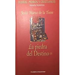 La Piedra Del Destino  Vol. II Maeso De La Torre