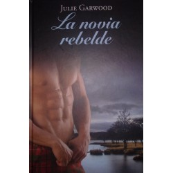 La Novia Rebelde De Julie Garwood 9788447374328 www.todoalmejorprecio.es