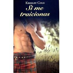 Si Me Traicionas De Kresley Cole 9788447374656 www.todoalmejorprecio.es