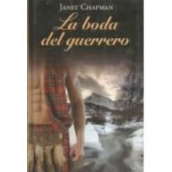 La Boda Del Guerrero De Janet Chapman 9788447375004 www.todoalmejorprecio.es