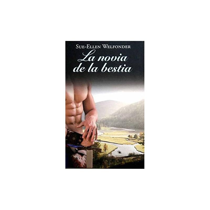 La Novia De La Bestia De Sue-Ellen Welfonder 9788447375028 www.todoalmejorprecio.es