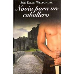 Novia Para Un Caballero De Sue-Ellen Welfonder 9788447375158 www.todoalmejorprecio.es