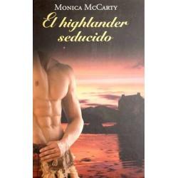 El Highlander Seducido De Monica Mccarty 9788447375127 www.todoalmejorprecio.es