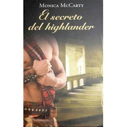 El Secreto Del Highlander De Monica Mccarty 9788447375042 www.todoalmejorprecio.es