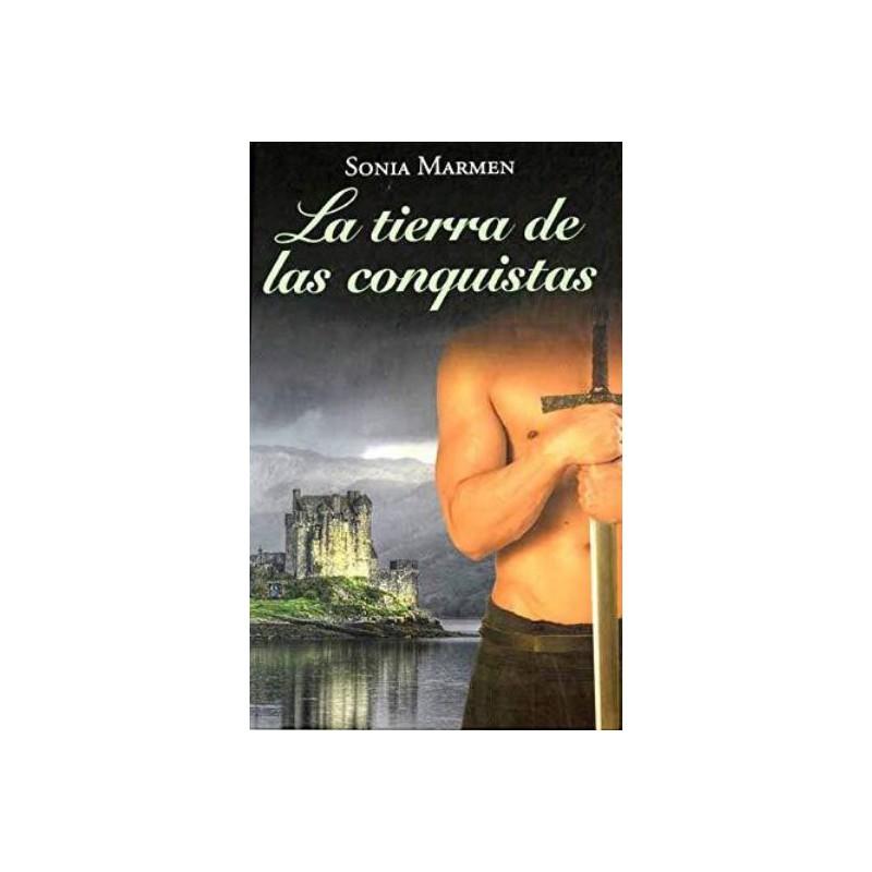 La Tierra De Las Conqusitas De Sonia Marmen 9788447374694 www.todoalmejorprecio.es