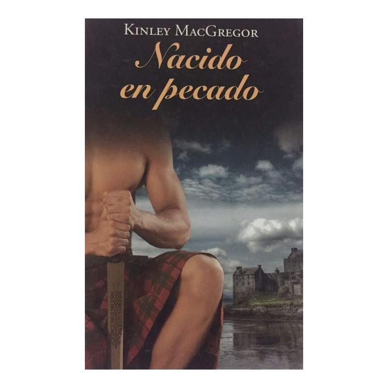 Nacido En Pecado De Kinley Macgregor 9788447374618 www.todoalmejorprecio.es