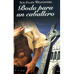 Boda Para Un Caballero De Sue-Ellen Welfonder 9788447374632 www.todoalmejorprecio.es