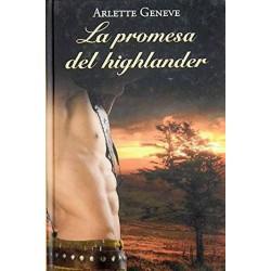 La Promesa Del Highlander De Arlette Geneve 9788447374571 www.todoalmejorprecio.es