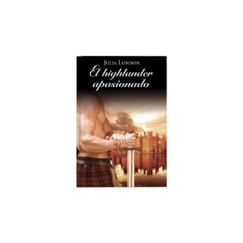 El Highlander Apasionado De Julia London 9788447374175 www.todoalmejorprecio.es