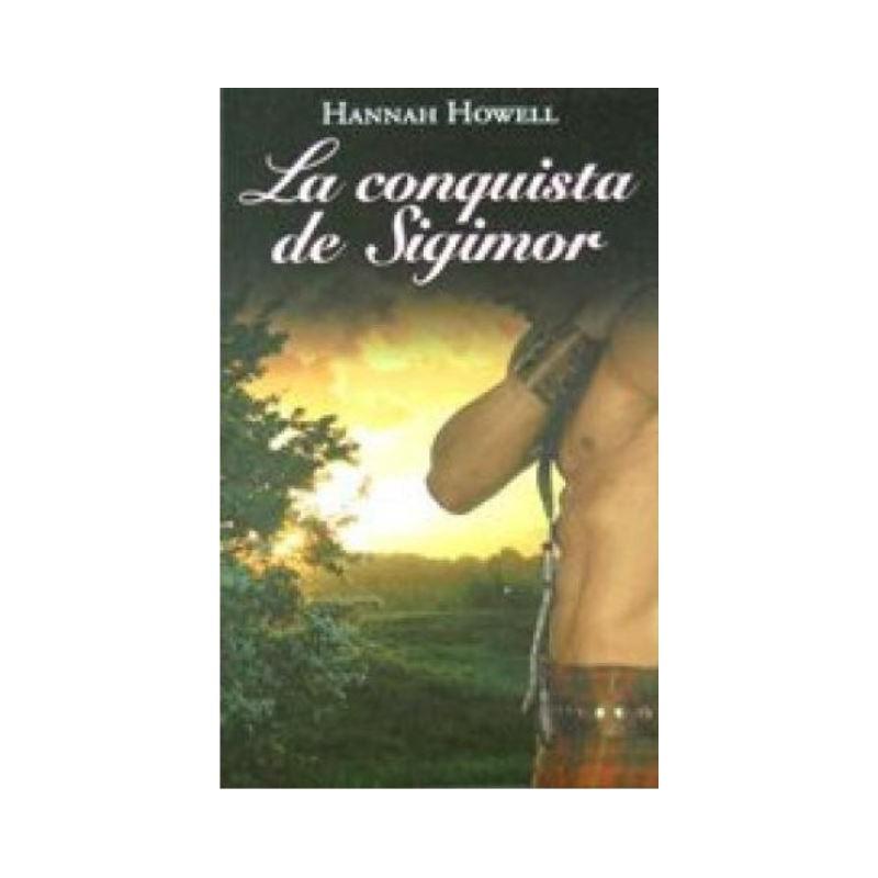 La Conquista De Sigimor De Hannah Howell 9788447374205 www.todoalmejorprecio.es