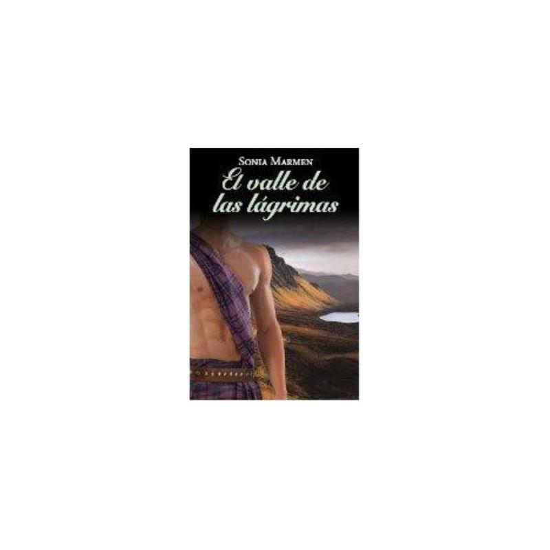 El Valle De Las Lágrimas De Sonia Marmen 9788447374229 www.todoalmejorprecio.es