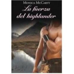 La Fuerza Del Highlander De Monica Mc Carty 9788447374144 www.todoalmejorprecio.es