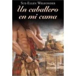 Un Caballero En Mi Cama De Sue Ellen Welfonder 9788447374151 www.todoalmejorprecio.es