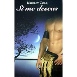 Si Me Deseas De Cole Kresley 9788447374267 www.todoalmejorprecio.es