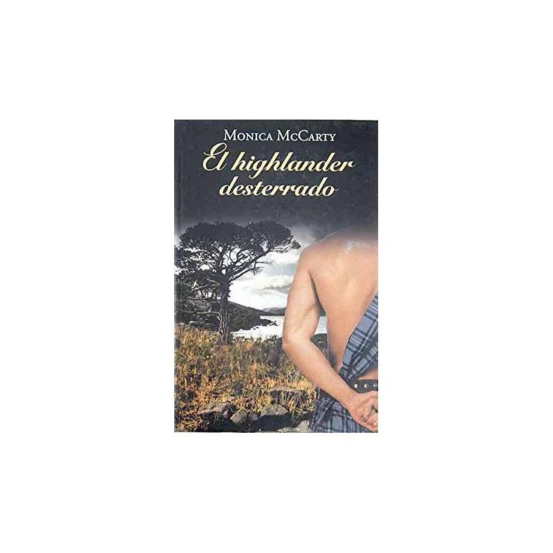 El Highlander Desterrado De Monica Mccarty 9788447374243 www.todoalmejorprecio.es