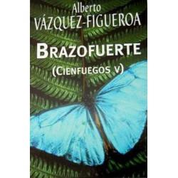 Brazofuerte De Alberto Vázquez-Figueroa 9788447338115 www.todoalmejorprecio.es