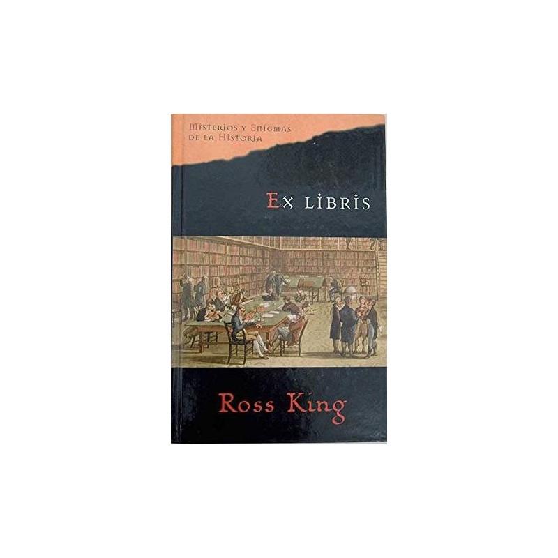 Ex Libris De Ross King 9788467418040 www.todoalmejorprecio.es