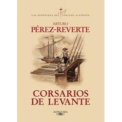 Corsarios De Levante (Las Aventuras Del Capitán Alatriste 6) www.todoalmejorprecio.es