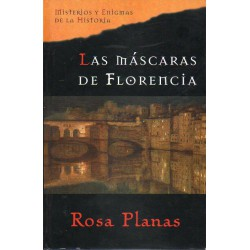 Las Mascaras De Florencia De Rosa Planas 9788467418095 www.todoalmejorprecio.es