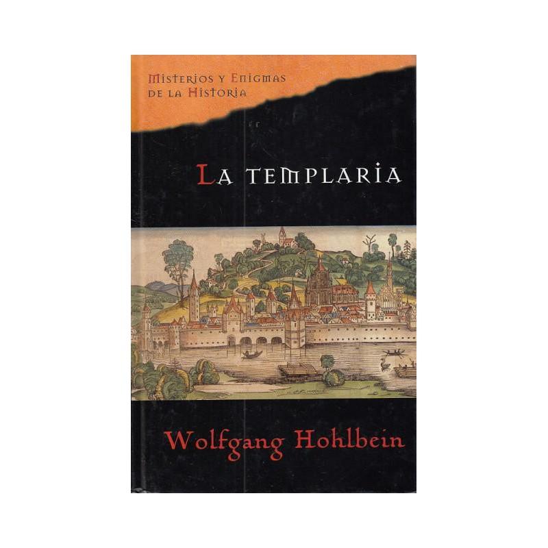 La Templaria De Wolfgang Hohlbein 9788467422283 www.todoalmejorprecio.es