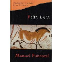Peña Laja De Manuel Pimentel Siles 9788467422252 www.todoalmejorprecio.es