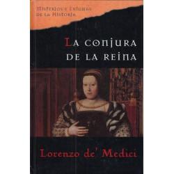 La Conjura De La Reina De Lorenzo De Medici 9788467424478 www.todoalmejorprecio.es