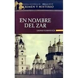 En Nombre Del Zar De Leonid Yusefovich 9788448721077 www.todoalmejorprecio.es