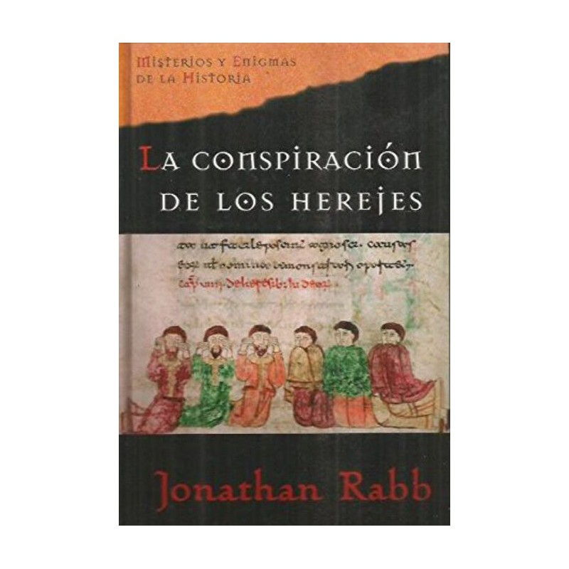 La Conspiración De Los Herejes De Jonathan Rabb 9788467418927 www.todoalmejorprecio.es