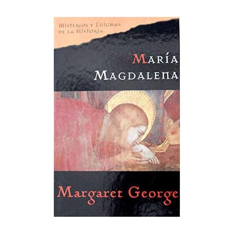 María Magdalena La Novela De Margaret George 9788467423990 www.todoalmejorprecio.es