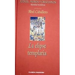 La Elipse Templaria Caballero Álvarez 9788467402643 www.todoalmejorprecio.es