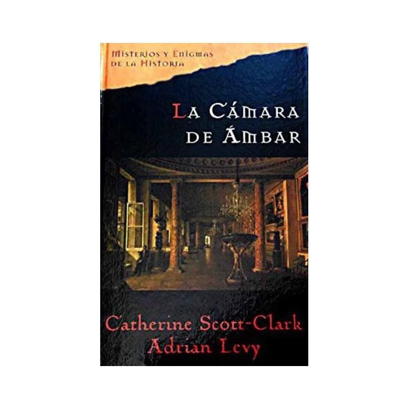 La Cámara De Ámbar De Scott-Clark Catherine Adrian Levy 9788467422290 www.todoalmejorprecio.es