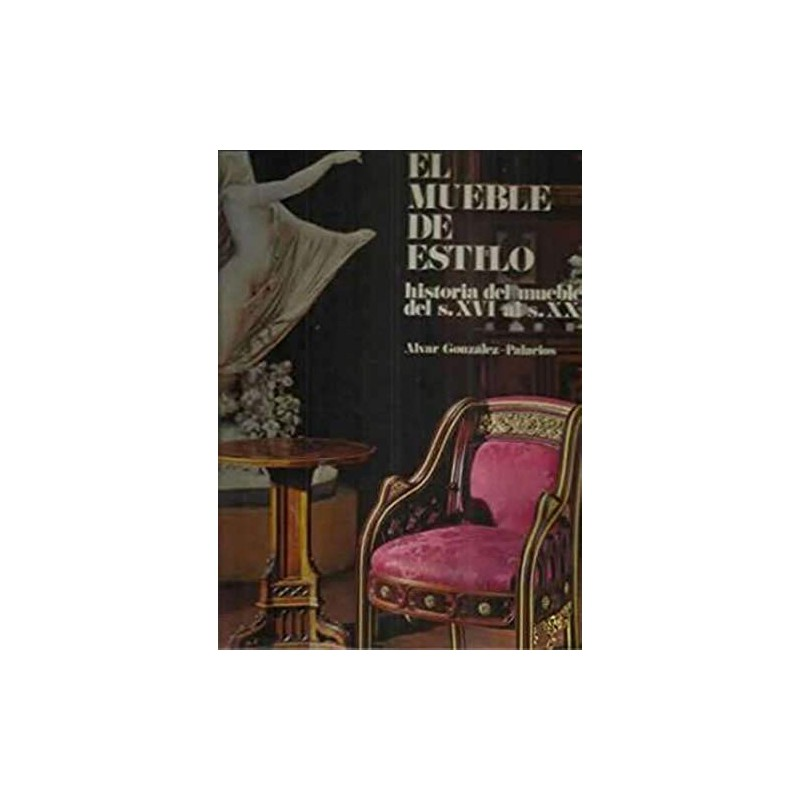 Muebles De Arte Del Autor González Palacios Alvar Pujol Puigvehí Anna 1975 9788425208478 www.todoalmejorprecio.es
