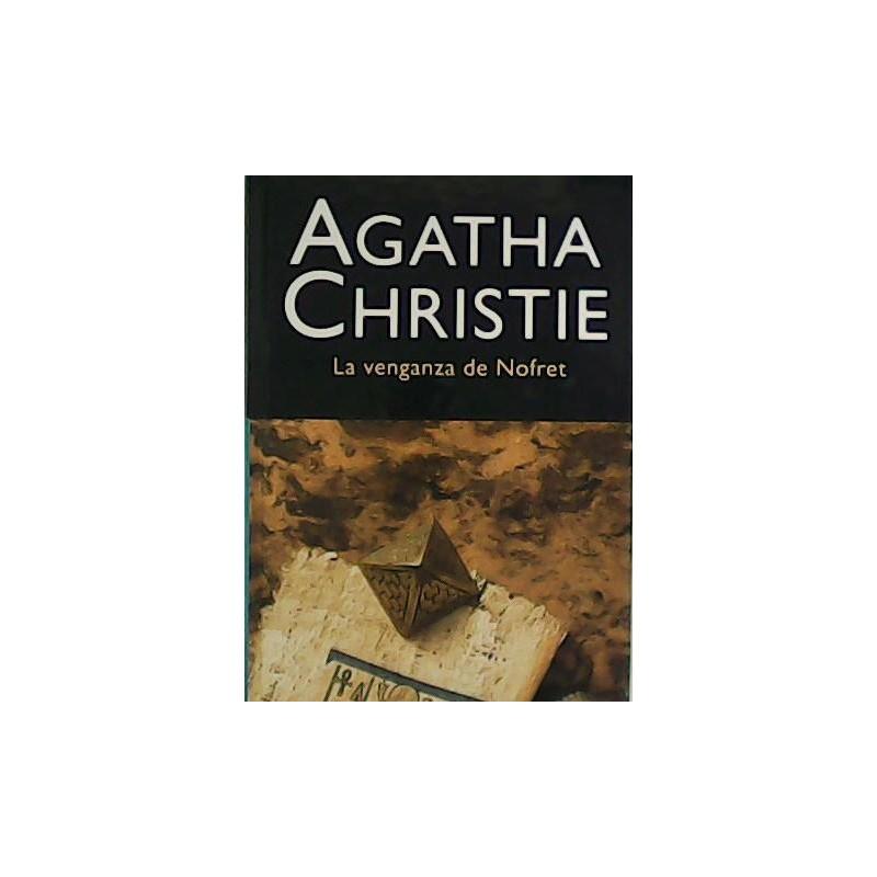 La Venganza De Nofret Del Autor Christie Agatha 9788427298118 www.todoalmejorprecio.es