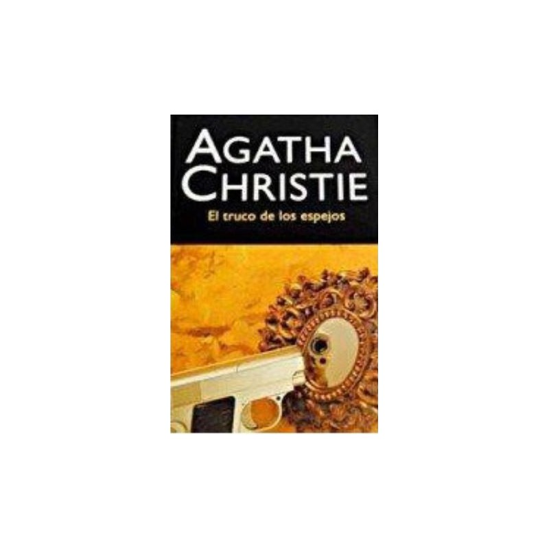 El Truco De Los Espejos Del Autor Christie Agatha 9788427298323 www.todoalmejorprecio.es