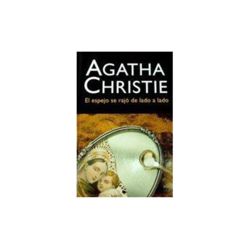 El Espejo Se Rajó De Lado A Lado De Agatha Christie 9788427298712 www.todoalmejorprecio.es