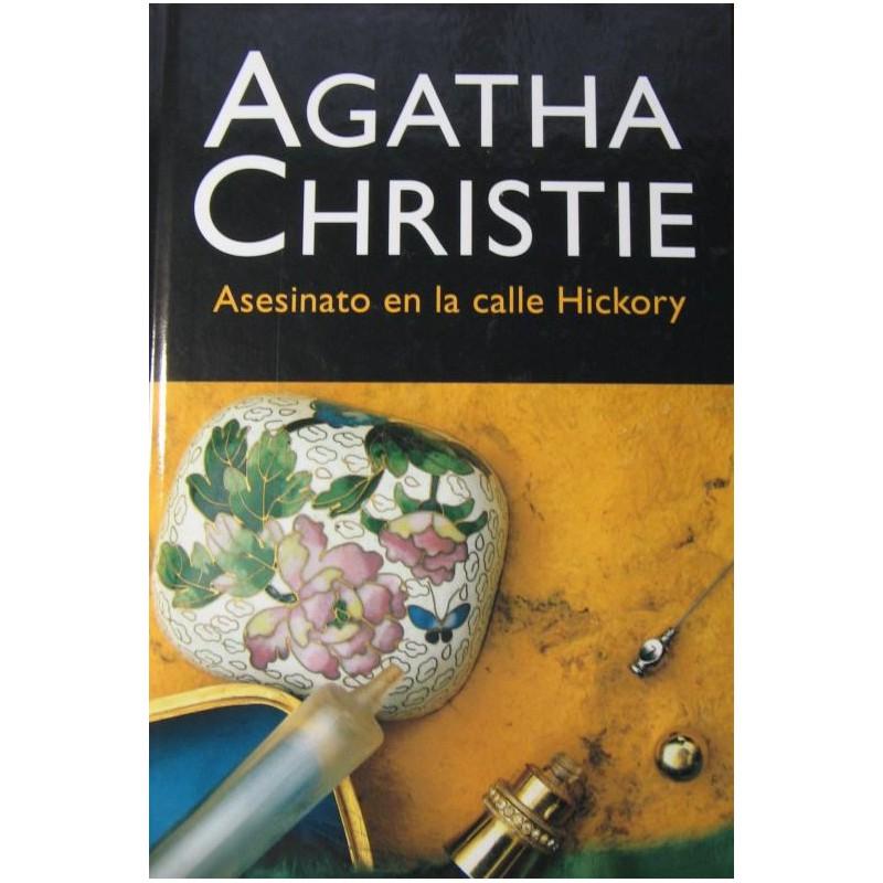 Asesinato En La Calle Hickory De Agatha Christie 9788427298675 www.todoalmejorprecio.es