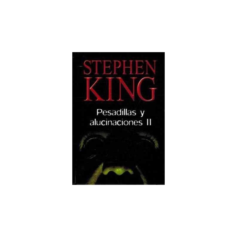 Pesadillas Y Alucinaciones II Del Autor Stephen King 9788447333196 www.todoalmejorprecio.es