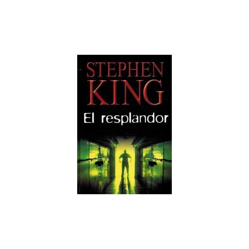El Resplandor Del Autor Stephen King 9788447334735 www.todoalmejorprecio.es