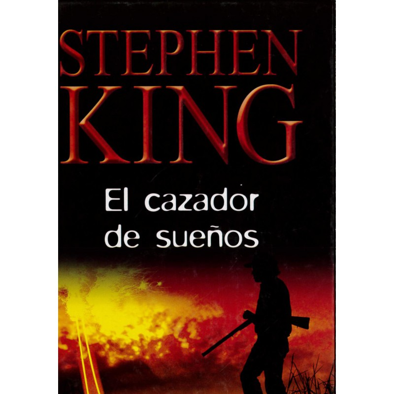 El Cazador De Sueños Del Autor Stephen King 9788447331635 www.todoalmejorprecio.es