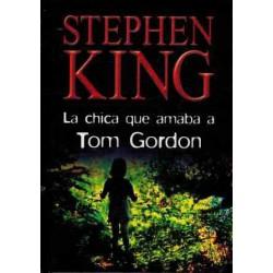 La Chica Que Amaba A Tom Gordon Del Autor Stephen King 9788447331673 www.todoalmejorprecio.es