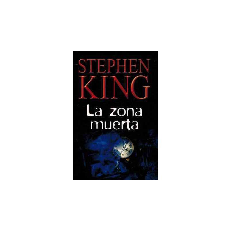 La Zona Muerta De Stephen King 9788447334797 www.todoalmejorprecio.es