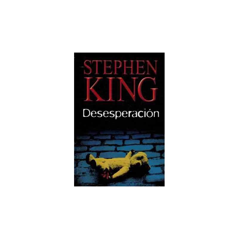 Desesperación De Stephen King 9788447333509 www.todoalmejorprecio.es