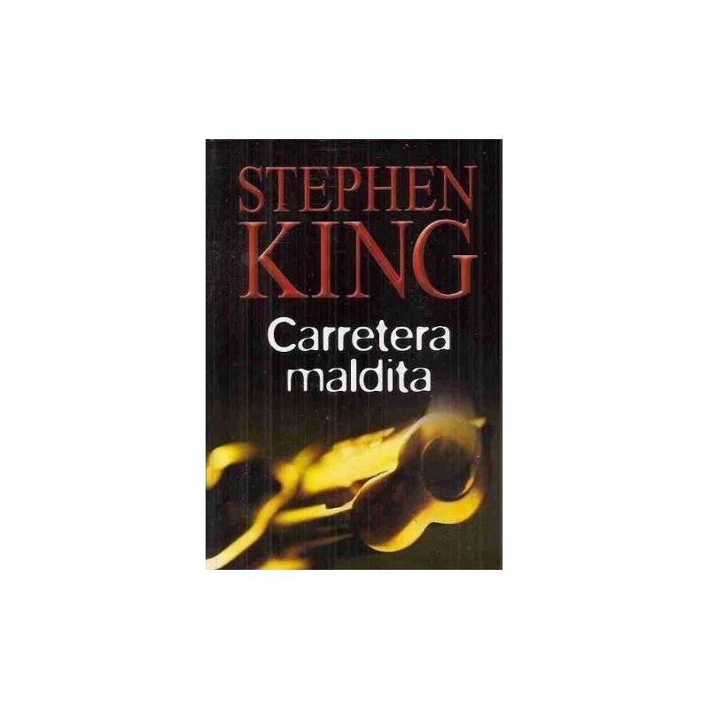 Carretera Maldita De Stephen King 9788447334278 www.todoalmejorprecio.es