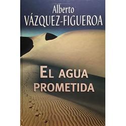 El Agua Prometida Del Autor Escritor Alberto Vázquez-Figueroa 9788447340255 www.todoalmejorprecio.es