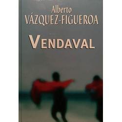 Vendaval Del Autor Escritor Alberto Vázquez-Figueroa 9788447340217 www.todoalmejorprecio.es