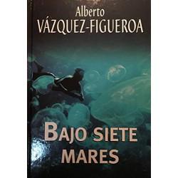 Bajo Siete Mares Del Autor Escritor Alberto Vázquez-Figueroa 9788447340101 www.todoalmejorprecio.es